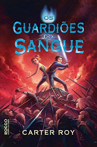 Os guardiões do sangue - Carter Roy