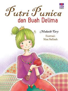 [Review Buku] Putri Punica dan Buah Delima