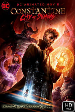 Constantine: City Of Demons [1080p] [Latino-Ingles] [MEGA]