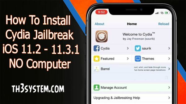 How To Install Cydia JAILBREAK iOS 11.2 - 11.3.1 NO Computer iPad & iPod Touch , iPhone-News-Electra