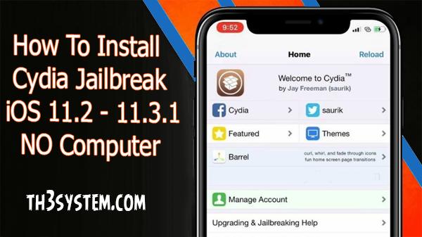 How To Install Cydia JAILBREAK iOS 11.2 - 11.3.1 NO Computer iPad & iPod Touch , iPhone-News-Electra