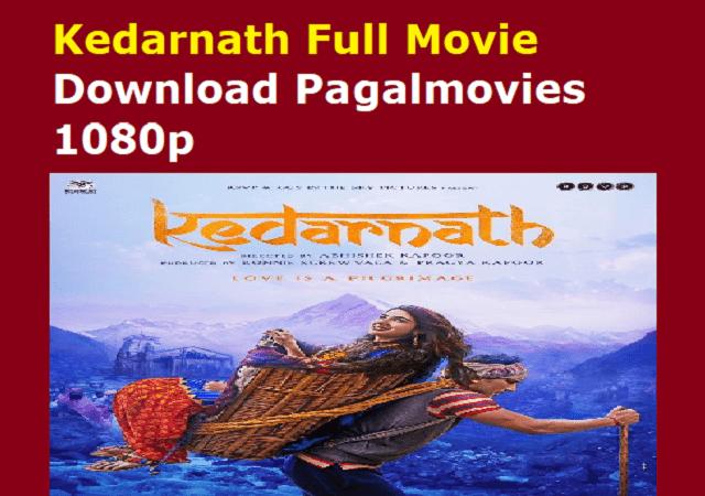 Kedarnath Full Movie