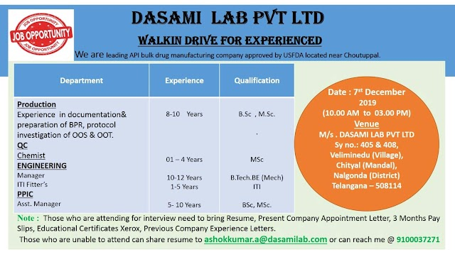 Dasami Labs | Walk-in for Production-QC-PPIC on 7 Dec 2019 | Pharma Jobs in Hyderabad
