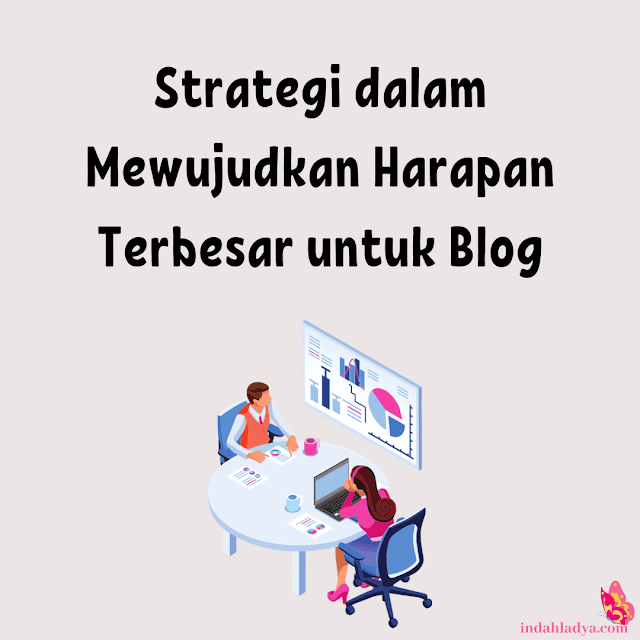 Strategi Harapan Terbesar untuk Blog