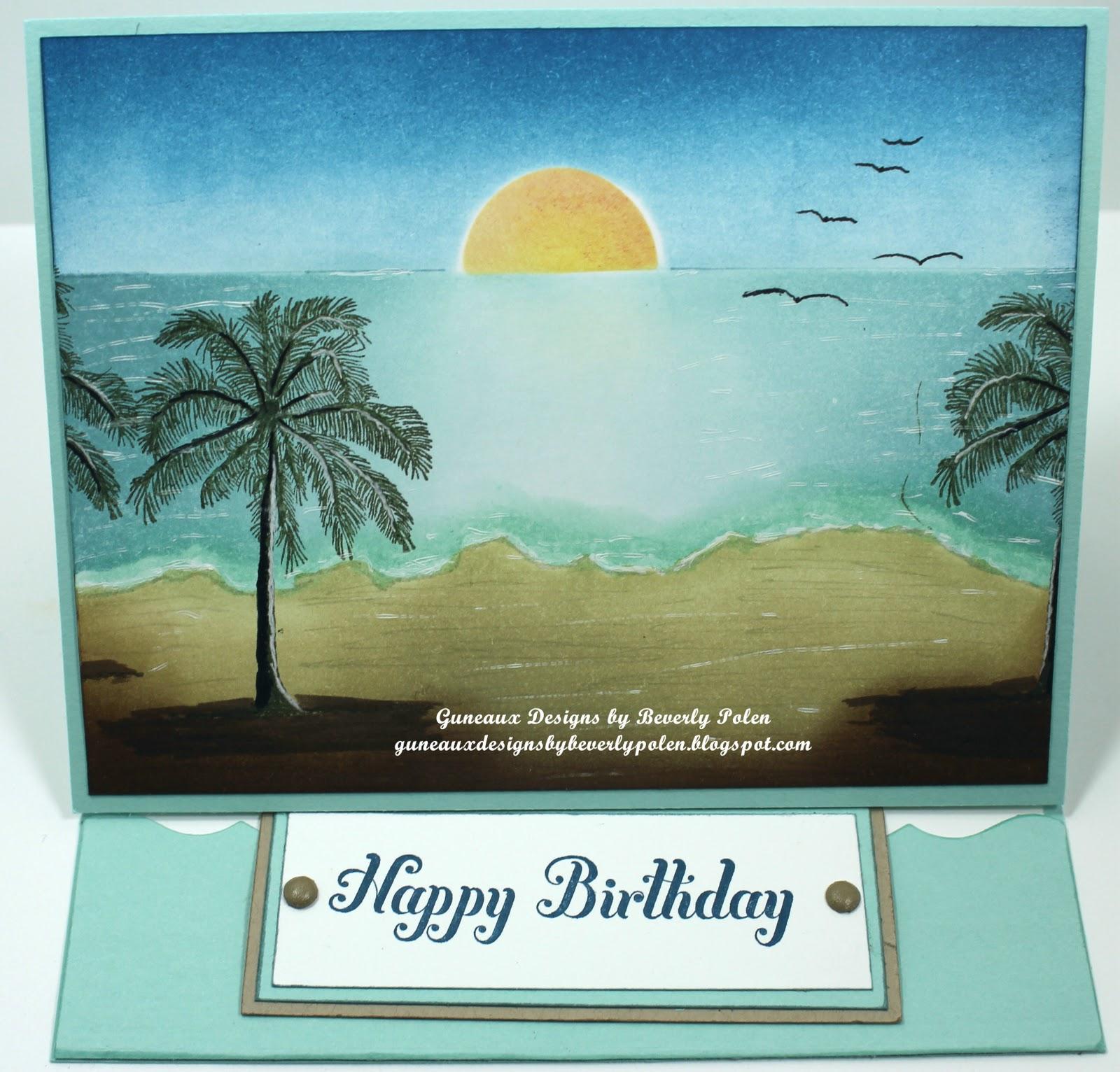 happy birthday beach scene Guneaux Designs by Beverly Polen: Brayered Beach Scene   Happy  happy birthday beach scene