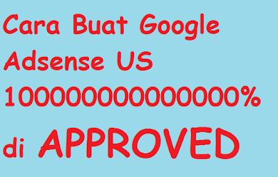 Cara Mudah Daftar Google Adsense US Pasti Diterima