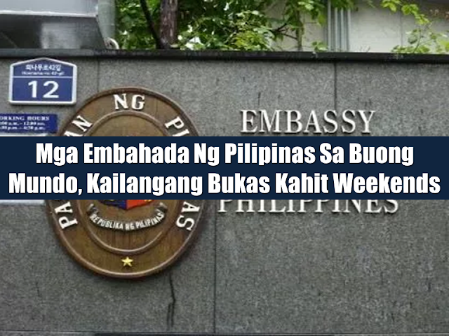 Philippine Embassies in different parts of the world are usually closed during weekends. As a part of service to the Filipino people especially the overseas Filipino workers (OFW)) and immigrants, President Rodrigo Roa Duterte directed all the embassies of the Philippines to extend their operations even on weekends.  Advertisement         Sponsored Links         President Rodrigo Duterte has directed all Philippine embassies across the globe to open on weekends to further assist Filipino workers and residents.  During the President's meeting with the Filipino Community in Singapore, Foreign Affairs Secretary Alan Peter Cayetano said the President has ordered DFA to check on the operating hours of Philippine Embassies to know if such system will be applicable.  The directive, according to Cayetano, aims to extend consular services to more Filipino workers overseas who usually take their days off on weekends.  Based on government data, there are 10 million overseas Filipino workers scattered in 170 countries in the world. Over one million of them reside or work in the Middle East. READ MORE: List of Philippine Embassies And Consulates Around The World    Classic Room Mates You Probably Living With   Do Not Be Fooled By Your Recruitment Agencies, Know Your  Correct Fees    Remittance Fees To Be Imposed On Kuwait Expats Expected To Bring $230 Million Income    TESDA Provides Training For Returning OFWs   Cash Aid To Be Given To Displaced OFWs From Kuwait—OWWA    5 Signs A Person Is Going To Be Poor And 5 Signs You Are Going To Be Rich