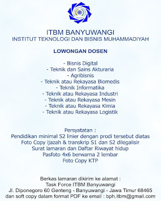 Lowongan Kerja Dosen Institut Teknologi Dan Bisnis Muhammadiyah (ITBM) Banyuwangi