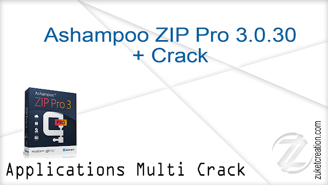 Ashampoo ZIP Pro 3.0.30 + Crack