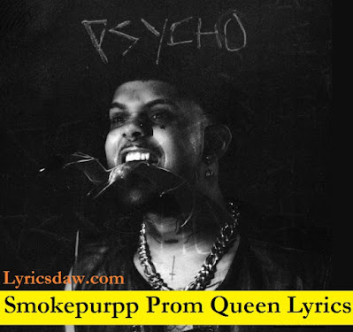 Smokepurpp Prom Queen Lyrics