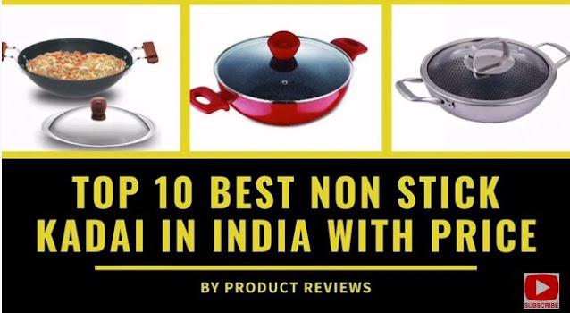 Top 10 Best Non Stick Kadai in India with price buy online | NON-STICK KADAI