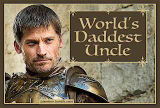 photo of Jamie Lannister on 'Game of Thrones' with stylized text reading 'World's Daddest Uncle'
