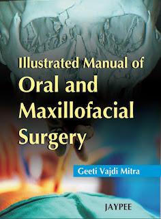 Illustrated Manual of Oral and Maxillofacial Surgery
