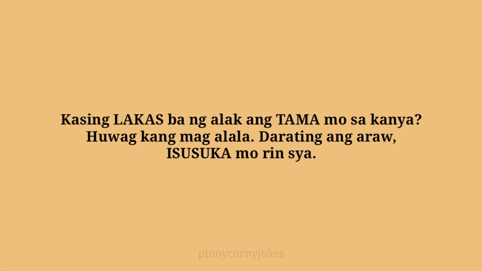 lakas tama joke time tagalog
