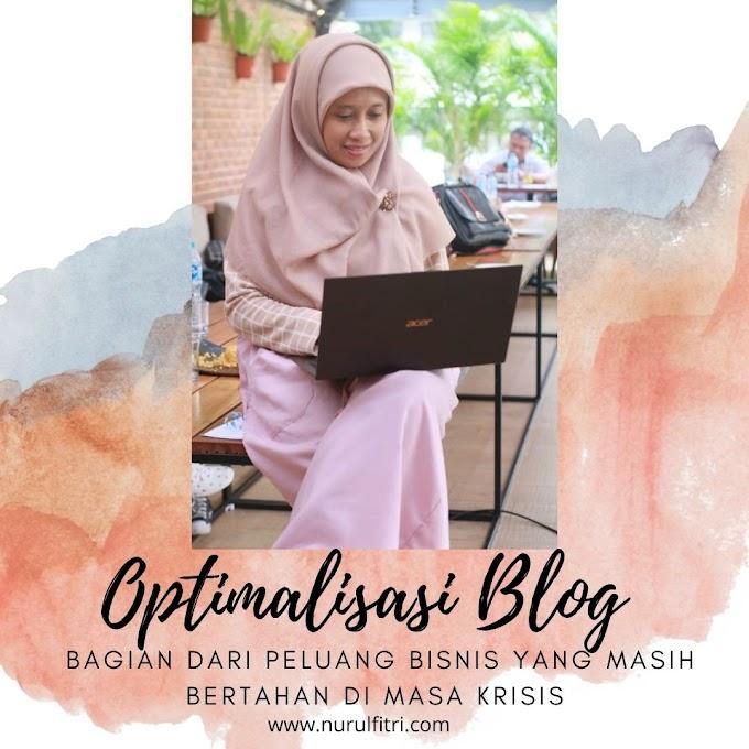 Optimalisasi Blog Bagian dari Peluang Bisnis yang Masih Bertahan di Masa Krisis