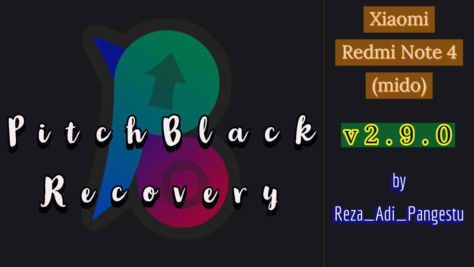 PitchBlack Recovery v2 9 0 Official Build for Xiaomi Redmi Note 4
