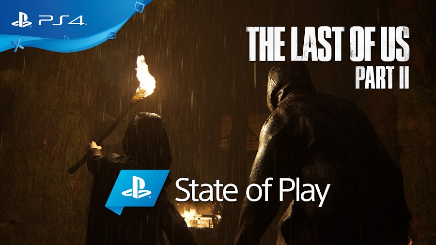 the last of us 2 ps4 sony playstation state of play september 2019 livestream naughty dog confirmed