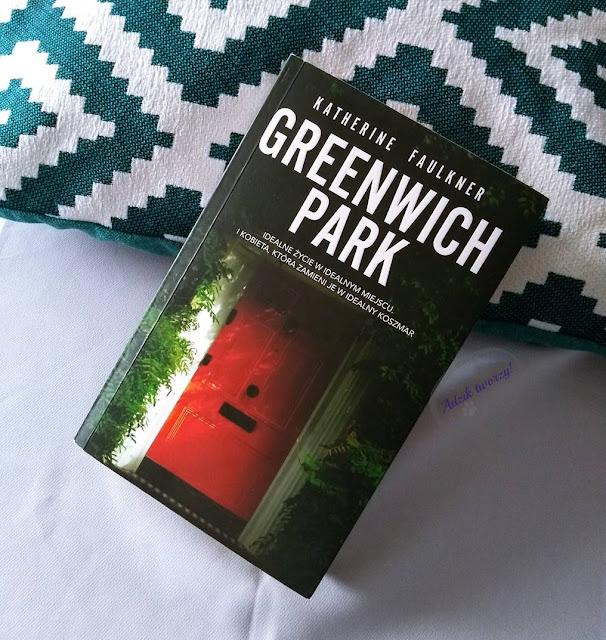 """Książka """"Greenwich Park"""" Katherine Faulkner. Recenzja - Adzik tworzy"""