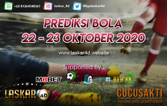 PREDIKSI BOLA JITU TANGGAL 22 - 23 OKTOBER 2020