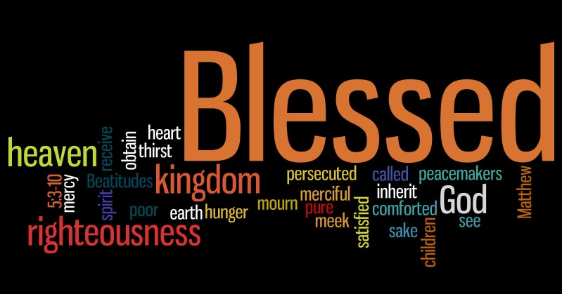 interpreting jesuss beatitudes Beatitudes (lat beatitudo)condition or statement of blessedness in the latin of the vulgate, beatus, the word for blessed, happy, or fortunate, begins certain verses such as psalm 1:1: blessed is the man who does not walk in the counsel of the wickedold testament beatitudes begin with the hebrew word asre and the new testament beatitudes with the greek word makarios [.