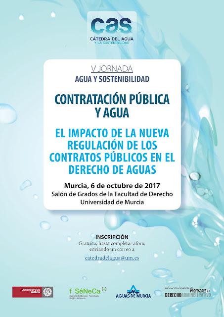 """V Jornada Agua y Sostenibilidad. """"Contratación Pública y Agua. El impacto de la nueva regulación de los Contratos Públicos en el Derecho de Aguas"""""""
