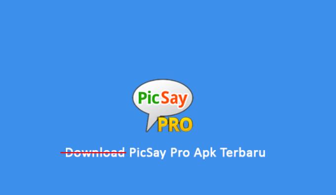 PicSay Pro Apk Mod Full Unlocked Gratis