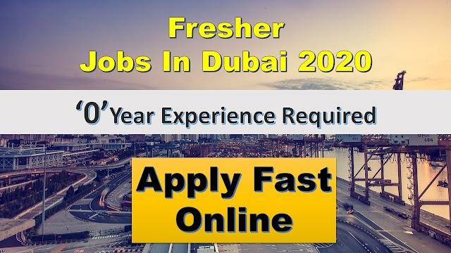 Jobs In UAE For Freshers 2020 | Fresher Jobs In Dubai 2020 |