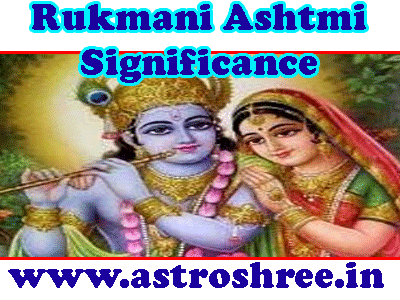 rukmani ashtmi importance by astrologer