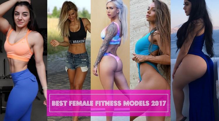 Best Female Fitness Models 2017