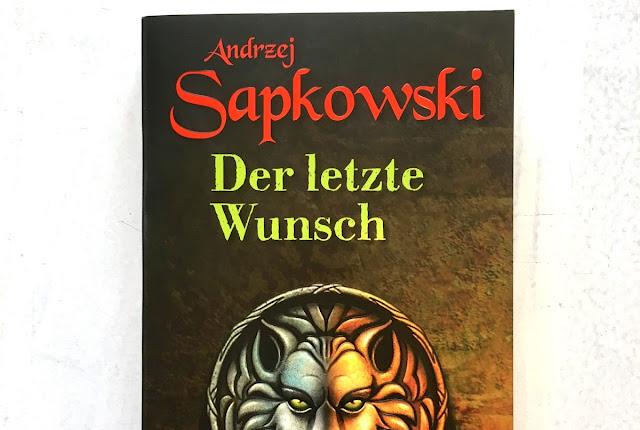 Andrzej Sapkowski - Der letzte Wunsch ( The Witcher 1 )