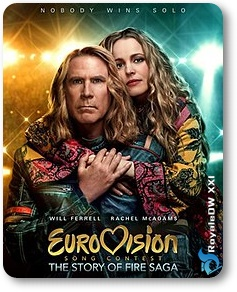 EUROVISION SONG CONTEST-THE STORY OF FIRE SAGA (2020)
