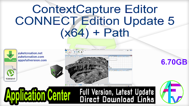 ContextCapture Editor CONNECT Edition Update 5 (x64) + Path