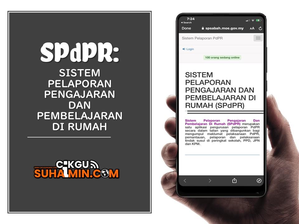 SPdPR: Sistem Pelaporan Pengajaran dan Pembelajaran di Rumah