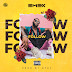 F! MUSIC: EMEX - FOLLOW | @FoshoENT_Radio