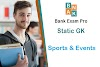 Important Sports and Events | Bank Exam Pro