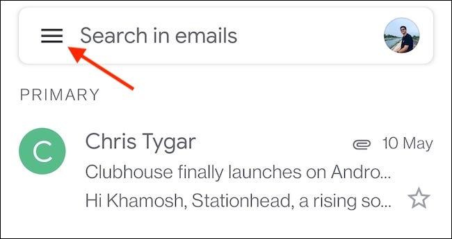 اضغط على زر القائمة (ثلاثة خطوط متوازية) في الزاوية العلوية اليسرى من تطبيق Gmail.