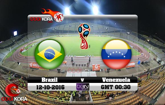 مشاهدة مباراة فنزويلا والبرازيل اليوم 11-10-2016 تصفيات كأس العالم