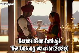 Resensi Film Tanhaji: The Unsung Warrior (2020)