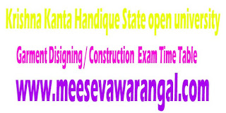 Krishna Kanta Handique State open university Certificate In Garment Disigning / Construction 2016 Exam Time Table