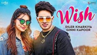 Wish Lyrics - Diler Kharkiya