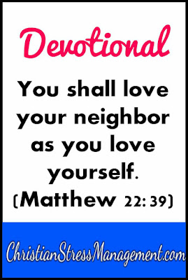 Devotional: You shall love your neighbor