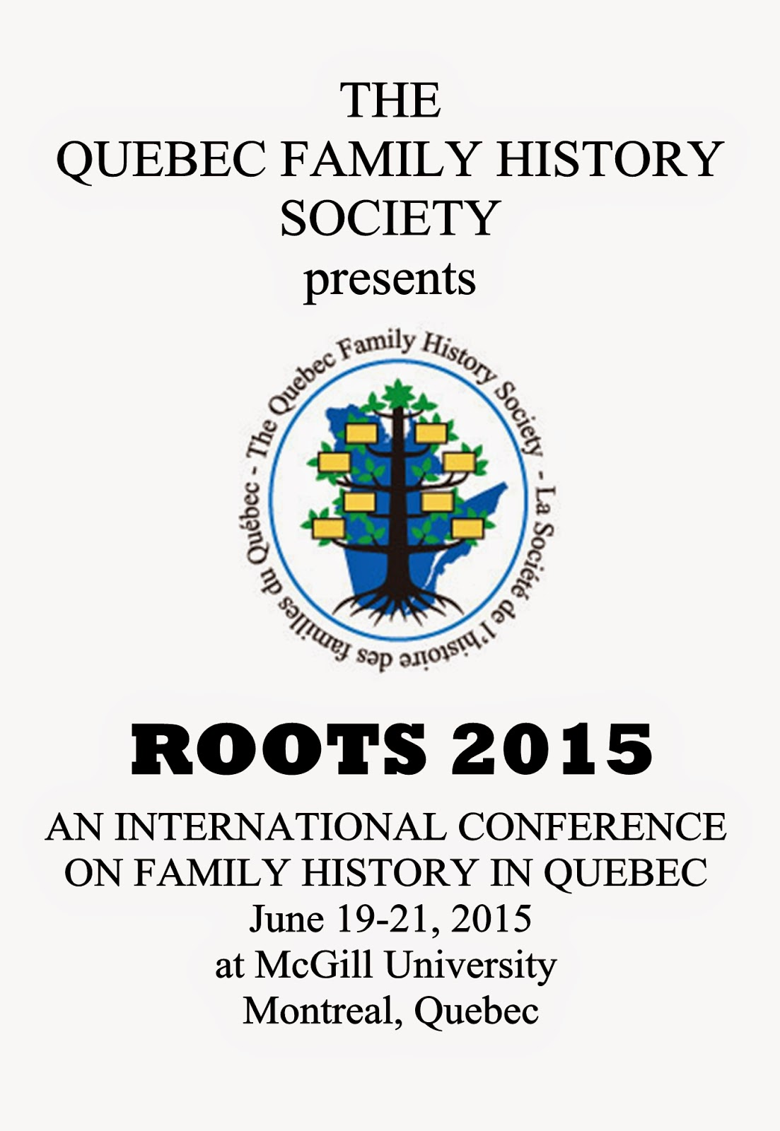 Quebec Family History presents Roots 2015 Conference
