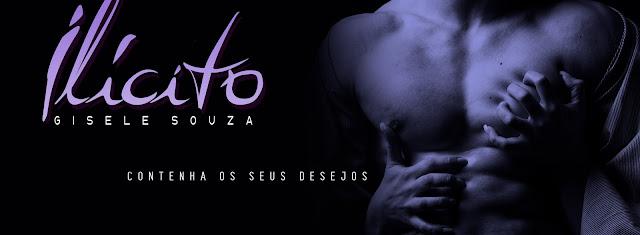 [Wattpad] Ilícito | Gisele Souza