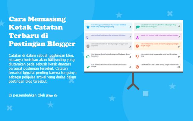 Cara Memasang Kotak Catatan Terbaru di Postingan Blogger