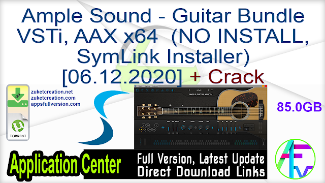 Ample Sound – Guitar Bundle VSTi, AAX x64 (NO INSTALL, SymLink Installer)[06.12.2020] + Crack