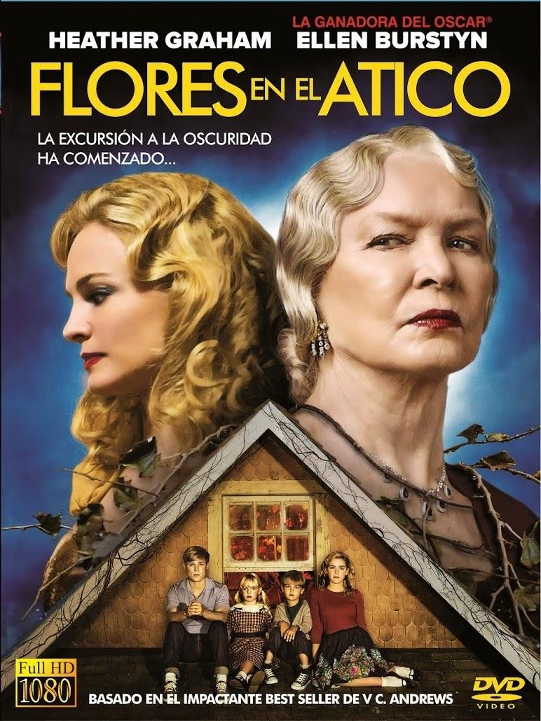 Entre La Lectura Y El Cine Flores En El Atico Peliculas 1987 2014
