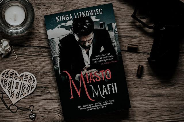 """Kinga Litkowiec - ,,Miasto mafii"""" (recenzja przedpremierowa)"""
