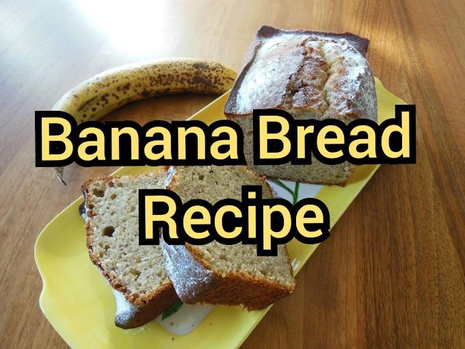Banana Bread Recipe - Healthy Recipe for Banana Bread