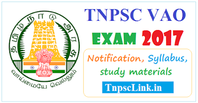 TNPSC VAO Exam 2017: Date, Notification, Syllabus, Study Materials and Online Application
