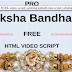 PRO Raksha Bandhan free HTML video script wishing website new script | whatsapp viral script